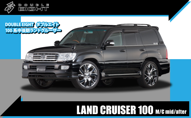 DOUBLE EIGHT LAND CRUISER 100 M/C MID/AFTER